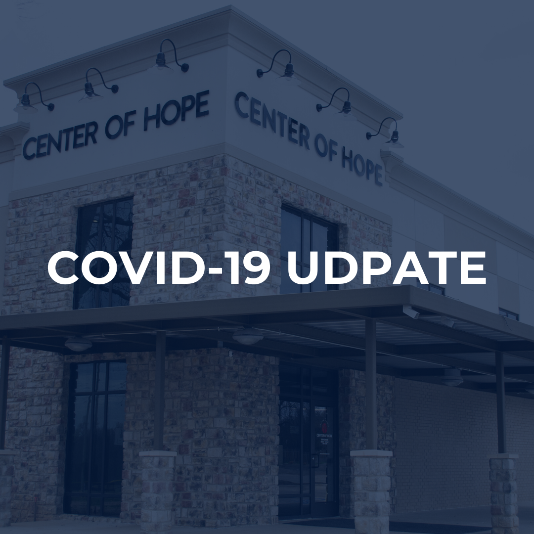 Center of Hope: COVID-19 Update