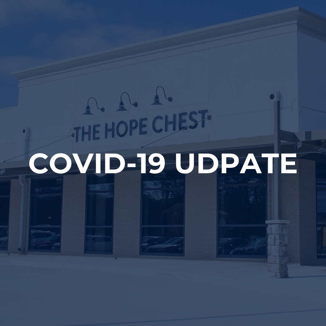 The Hope Chest: COVID-19 Update